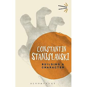 Building a Character by Constantin Stanislavski - 9781780935676 Book