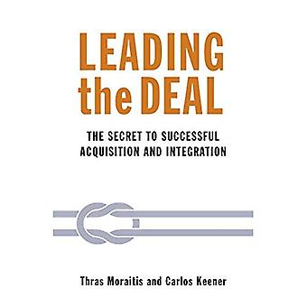 Leading the Deal: The secret to successful Acquisition & Integration