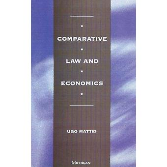 Comparative Law and Economics by Ugo Mattei - 9780472066490 Book