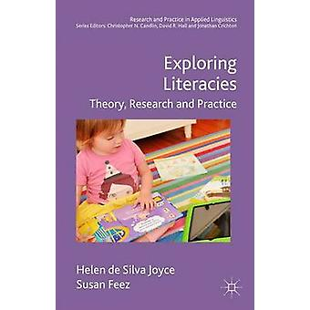 Exploring Literacies - Theory - Research and Practice - 2016 by Helen D