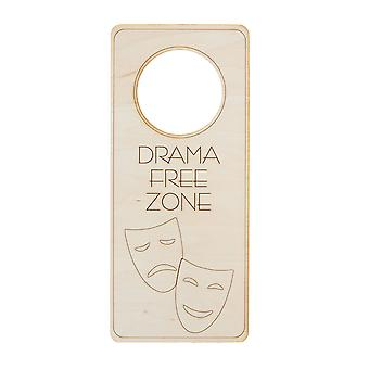 Door hanger - drama free zone 9x4in raw wood