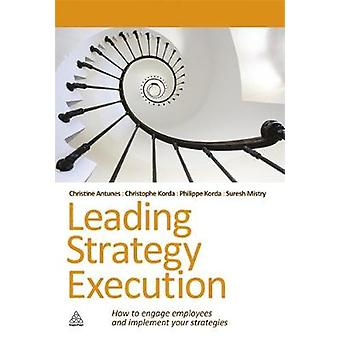 Leading Strategy Execution by Mistry & Suresh
