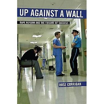 Wall raiskaus uudistus ja menestystä Corrigan & Rose epäonnistuminen
