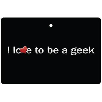Я люблю быть Geek автомобилей освежитель воздуха