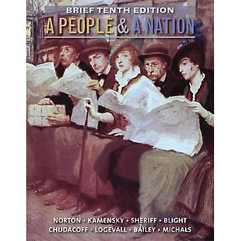 A People and a Nation: A History of the United States (Paperback) by Blight David W. Chudacoff Howard Logevall Fredrik Bailey Beth Norton Mary Beth Sheriff Carol Michals Debra
