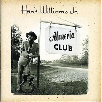 Hank Williams Jr. - Almeria Club Recordings [CD] USA import