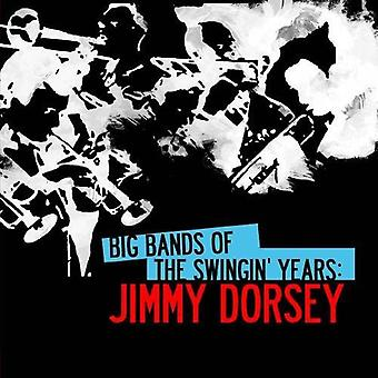 Jimmy Dorsey - Big Bands of the Swingin' Years: Jimmy Dorsey [CD] USA import