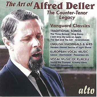 Kunst van Alfred Deller - de kunst van Alfred Deller: The contra Tenor Legacy [CD] USA import