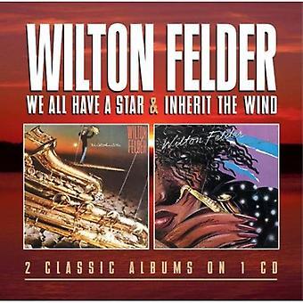 Wilton Felder - wij alle hebben een ster/overnemen de Wind [CD] VS importeren