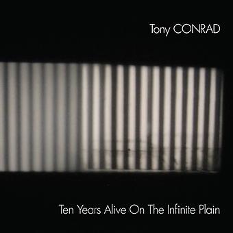 Tony Conrad - ti år i live på Infinite almindelig [Vinyl] USA importen