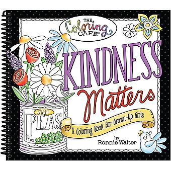 The Coloring Cafe' Coloring Book-Kindness Matters CQCBK-2506
