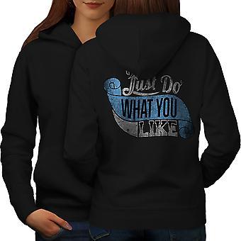 Vind wat je leuk Slogan vrouwen BlackHoodie rug | Wellcoda