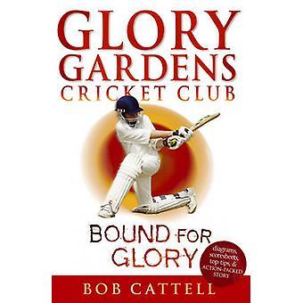 Glory Gardens 2 - Bound for Glory by Bob Cattell - David Kearney - 97