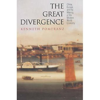 The Great Divergence - China - Europe and the Making of the Modern Wor