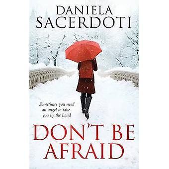 Ne pas avoir peur de Daniela Sacerdoti - livre 9781785300011