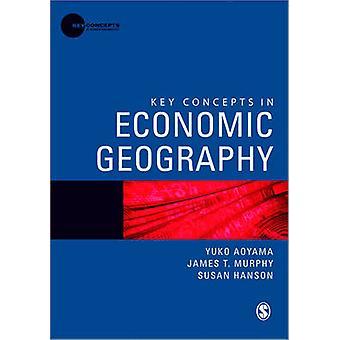 Conceptos clave en geografía económica por James T. Murphy - Yuko Aoyama-