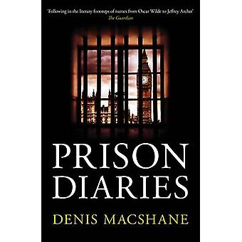 Prison Diaries by Denis MacShane - 9781849547628 Book