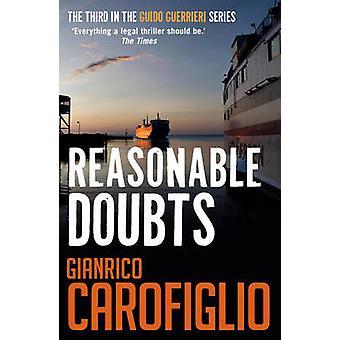 Reasonable Doubts by Gianrico Carofiglio - 9781904738541 Book