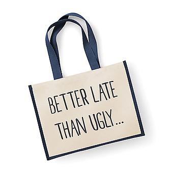 Large Jute Bag Better Late Than Ugly Navy Blue
