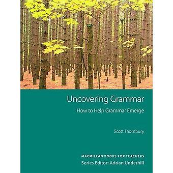 Uncovering Grammar (New edition) by Scott Thornbury - 9781405080064 B