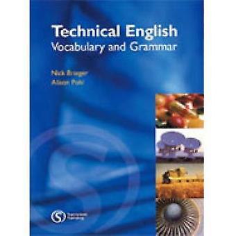 Teknisk engelska - ordförråd och grammatik av Alison Pohl - Nick Brieg