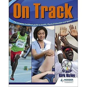 Bizley: på sporet: komplet Caribien guide til sundhed, fysisk uddannelse og sport
