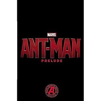 Marvel's Ant-Man Prelude (Marvel Ant-Man)