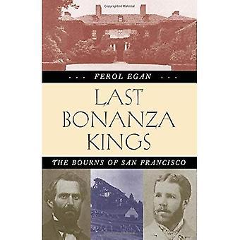 Last Bonanza Kings: The Bourns of San Francisco