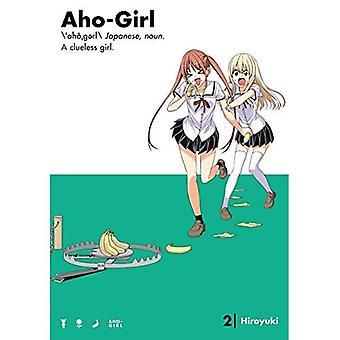 Aho-Girl: Une fille désemparée 2