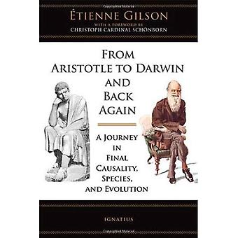From Aristotle to Darwin and Back Again: A Journey in Final Causality, Species and Evolution