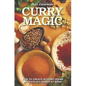 Curry-Magic: Wie erstelle ich moderne indische Restaurant Gerichte zu Hause.