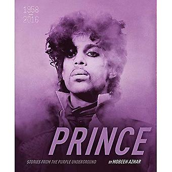 Prince 1958-2016 : Stories from the Underground pourpre (histoires derrière les chansons)