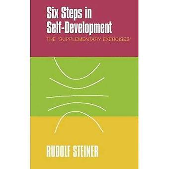 Six étapes en auto-développement: les «exercices complémentaires»