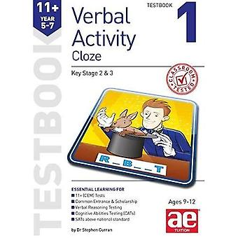11+ Verbal Activity Year 5-7�Cloze Testbook 1
