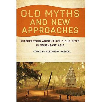 Old Myths and New Approaches
