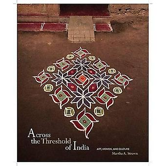 Across the Threshold of India: Art, Women, and Culture