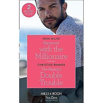 Coincés avec le millionnaire: Coincés avec le millionnaire / Double de la nounou Trouble (les Bravos de la baie de Saint-Valentin) (Mills & Boon True Love)