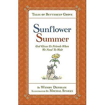 Sonnenblume Sommer: Gott schenkt uns Freunde wenn wir (Tales of Buttercup Grove warten müssen)
