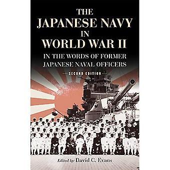 La marine japonaise pendant la seconde guerre mondiale: dans les mots des anciens officiers de marine japonais