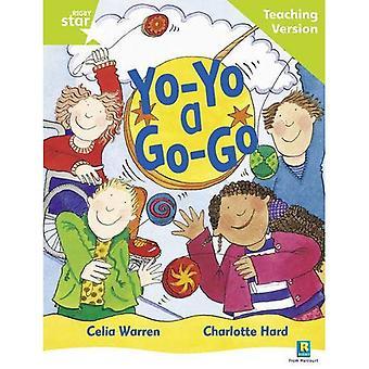 Yo-yo a Go-go: Teaching Version (Rigby Star Guided)
