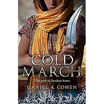 Coldmarch (Coldmaker S で Coldmarch (Coldmaker 佐賀 - ブック 2)