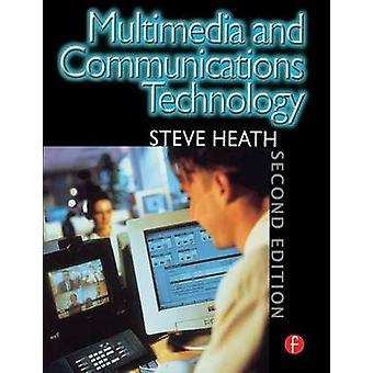 Multimedia and Communications Technology by Heath & Steve