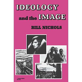 Ideology and Image by Nichols & Bill