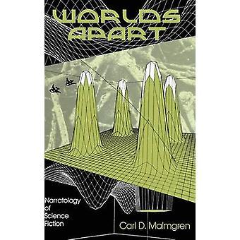 Worlds Apart by Malmgren & Carl D.