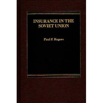 Insurance in the Soviet Union by unknown