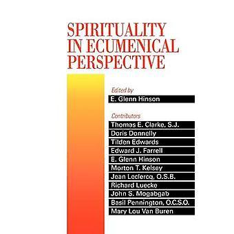 Espiritualidad en perspectiva Ecuménica por Hinson y Glenn E.