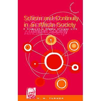 Scisma e continuità in uno studio della società africana A Ndembu della vita del villaggio di Turner & Victor Witter