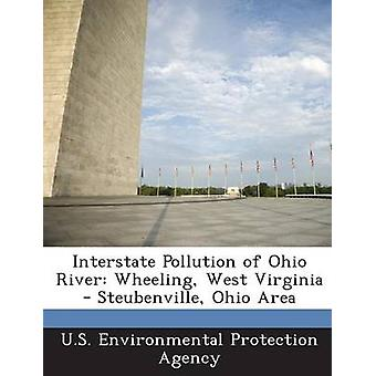 L'Interstate Pollution de la rivière Ohio Wheeling, Virginie-occidentale Steubenville Ohio zone par u. s. Environmental Protection Agency
