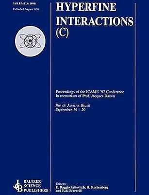 Proceedings of the Icame 97 Conference In Memoriam of Professor Jacques Danon by Saitovich & E. Baggio