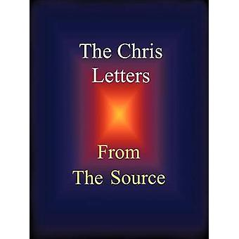 The Chris Letters From the Source by Gutchow & Craig